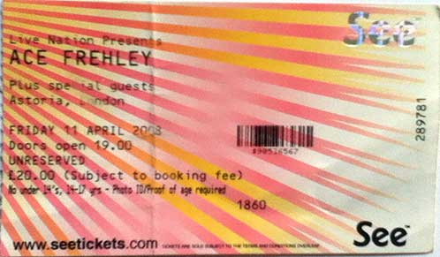 Ticket from Ace Frehley London, England 11 April 2008 show